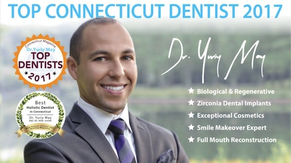 Best Dentist CT Best Cosmetic Dentist Dr. Yuriy May Top Dentist Connecticut Zirconia Dental Implants CT